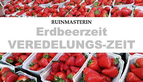 Erdbeerzeit VEREDELUNGS ZEIT